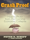 Crash Proof (eBook): How to Profit From the Coming Economic Collapse