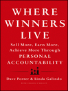 Where Winners Live (eBook): Sell More, Earn More, Achieve More Through Personal Accountability