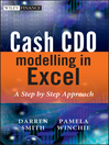 Cash CDO Modelling in Excel (eBook): A Step by Step Approach