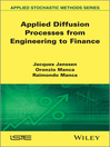 Applied Diffusion Processes from Engineering to Finance (eBook)