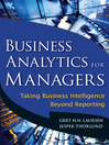 Business Analytics for Managers (eBook): Taking Business Intelligence Beyond Reporting