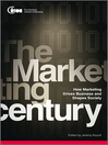 The Marketing Century (eBook): How Marketing Drives Business and Shapes Society