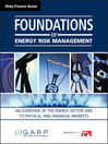 Foundations of Energy Risk Management (eBook): An Overview of the Energy Sector and Its Physical and Financial Markets