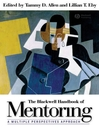 The Blackwell Handbook of Mentoring (eBook): A Multiple Perspectives Approach