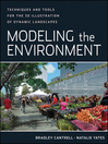Modeling the Environment (eBook): Techniques and Tools for the 3D Illustration of Dynamic Landscapes