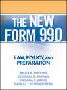 The New Form 990 (eBook): Law, Policy, and Preparation