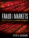 Fraud in the Markets (eBook): Why It Happens and How to Fight It