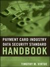 Payment Card Industry Data Security Standard Handbook (eBook)