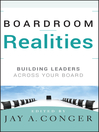 Boardroom Realities (eBook): Building Leaders Across Your Board