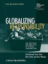 Globalizing Responsibility (eBook): The Political Rationalities of Ethical Consumption