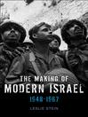 The Making of Modern Israel (eBook): 1948-1967