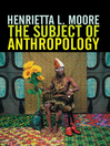 The Subject of Anthropology (eBook): Gender, Symbolism and Psychoanalysis