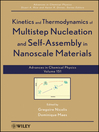 Advances in Chemical Physics, Kinetics and Thermodynamics of Multistep Nucleation and Self-Assembly in Nanoscale Materials (eBook)