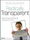 Radically Transparent (eBook): Monitoring and Managing Reputations Online