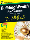 Building Wealth All-in-One For Canadians For Dummies (eBook)