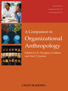 A Companion to Organizational Anthropology (eBook)