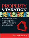 Property & Taxation (eBook): A Practical Guide to Saving Tax on Your Property Investments