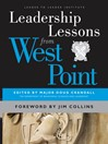 Leadership Lessons from West Point (eBook): Leader to Leader Institute/PF Drucker Foundation Series, Book 105