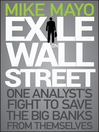 Exile on Wall Street (eBook): One Analyst's Fight to Save the Big Banks from Themselves