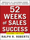 52 Weeks of Sales Success (eBook): America's #1 Salesman Shows You How to Send Sales Soaring