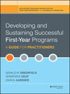 Developing and Sustaining Successful First-Year Programs (eBook): A Guide for Practitioners