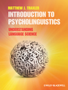 Introduction to Psycholinguistics (eBook): Understanding Language Science