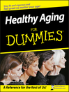 Healthy Aging For Dummies (eBook)