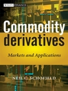 Commodity Derivatives (eBook): Markets and Applications