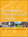 Sustainable Transportation Planning (eBook): Tools for Creating Vibrant, Healthy, and Resilient Communities