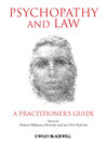 Psychopathy and Law (eBook): A Practitioner's Guide