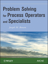 Problem Solving for Process Operators and Specialists (eBook)