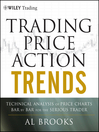 Trading Price Action Trends (eBook): Technical Analysis of Price Charts Bar by Bar for the Serious Trader