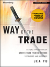 Way of the Trade (eBook): Tactical Applications of Underground Trading Methods for Traders and Investors