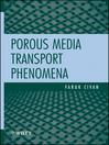 Porous Media Transport Phenomena (eBook)