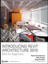 Introducing Revit Architecture 2009 (eBook): BIM for Beginners