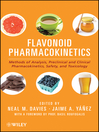 Flavonoid Pharmacokinetics (eBook): Methods of Analysis, Preclinical and Clinical Pharmacokinetics, Safety, and Toxicology