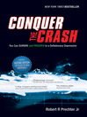 Conquer the Crash (eBook): You Can Survive and Prosper in a Deflationary Depression
