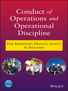 Conduct of Operations and Operational Discipline (eBook): For Improving Process Safety in Industry