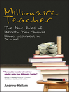 Millionaire Teacher (eBook): The Nine Rules of Wealth You Should Have Learned in School