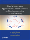 Risk Management Applications in Pharmaceutical and Biopharmaceutical Manufacturing (eBook)