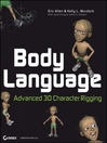 Body Language (eBook): Advanced 3D Character Rigging