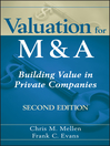 Valuation for M&A (eBook): Building Value in Private Companies