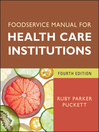 Foodservice Manual for Health Care Institutions (eBook)