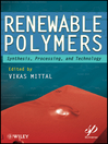 Renewable Polymers (eBook): Synthesis, Processing, and Technology