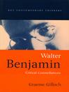 Walter Benjamin (eBook): Critical Constellations