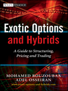 Exotic Options and Hybrids (eBook): A Guide to Structuring, Pricing and Trading