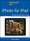 Teach Yourself VISUALLY iPhoto for iPad (eBook)