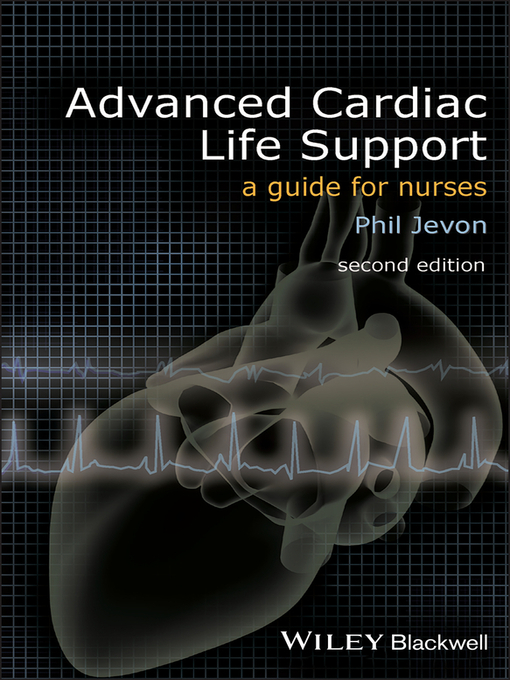 Advanced Cardiac Life Support (eBook): A Guide for Nurses