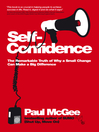 Self-Confidence (eBook): The Remarkable Truth of Why a Small Change Can Make a Big Difference