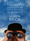 Twenty Observations on a World in Turmoil (eBook)